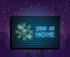 fique em casa, sinal de neon do coronavírus