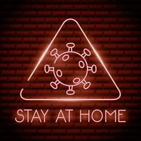 fique em casa sinal de luz neon do coronavírus