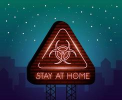 fique em casa, sinal de neon do coronavírus vetor