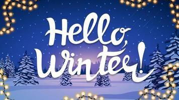 olá inverno, cartão com paisagem de inverno vetor