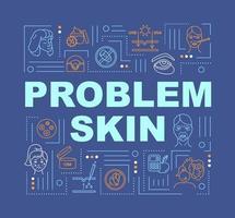 banner de conceitos de palavra de pele de problema.