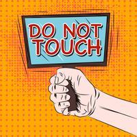 Não toque no cartaz de advertência vetor