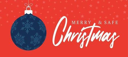 banner de Natal feliz e seguro. ilustração vetorial com bola de árvore de Natal e texto de letras. feriados devido coronavírus