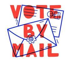 mão desenhada voto por ilustração vetorial de correio. Fique seguro conceito a eleição presidencial de 2020 nos Estados Unidos. modelo para plano de fundo, banner, cartão, pôster com inscrição de texto.