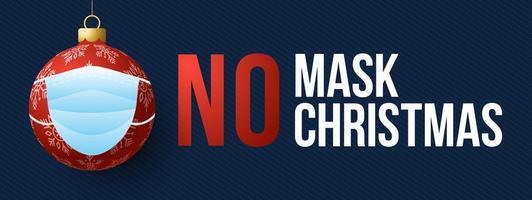 sem máscara sem natal. Feliz Natal e feliz ano novo novo conceito normal. aviso sem máscara facial sem entrada e manter distância. proteção contra o coronavírus vetor
