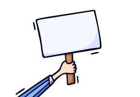 mão segurando a ilustração vetorial de placa em branco. mão desenhar conceito de estilo doodle de eleição, votação, banner de protesto
