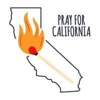 ilustração em apoio ao sul da Califórnia após um incêndio florestal. mapa do estado da Califórnia, chama e texto Califórnia. vetor