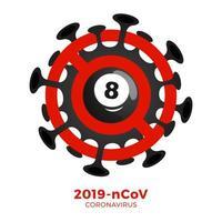 vetor de bola de bilhar sinal cautela coronavirus. parar o surto de ncov de 2019 perigo de coronavírus e risco de saúde pública, doença e surto de gripe. cancelamento de eventos esportivos e conceito de partidas
