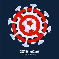 futebol ou bola de futebol vetor sinal cautela coronavirus. parar o surto de ncov de 2019 perigo de coronavírus e surto de gripe doença de risco para a saúde pública. cancelamento de eventos esportivos e conceito de partidas
