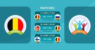 programação de jogos da seleção nacional da bélgica na fase final do campeonato europeu de futebol de 2020. ilustração vetorial com o cascalho oficial das partidas de futebol.