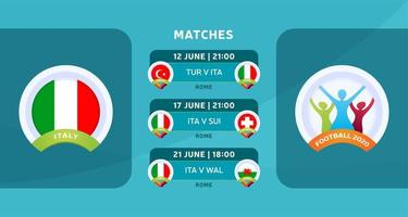 programação de jogos da seleção italiana na fase final do campeonato europeu de futebol de 2020. ilustração vetorial com o cascalho oficial das partidas de futebol.
