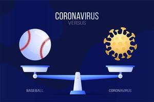 coronavírus ou ilustração vetorial de beisebol. conceito criativo de escalas e versus, de um lado da escala está o vírus covid-19 e, do outro, o ícone de uma bola de beisebol. ilustração vetorial plana.