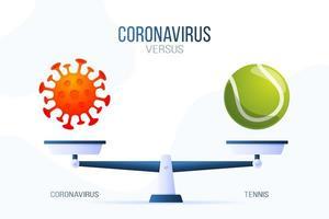 coronavírus ou ilustração vetorial de tênis. conceito criativo de escalas e versus, de um lado da escala está um vírus covid-19 e, do outro, o ícone de uma bola de tênis. ilustração vetorial plana.