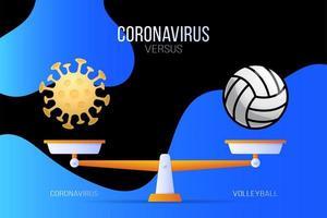 ilustração em vetor coronavírus ou voleibol. conceito criativo de escalas e versus, de um lado da escala está o vírus covid-19 e do outro o ícone da bola de vôlei. ilustração vetorial plana.