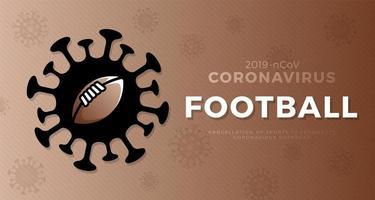 Coronavirus da bandeira do vetor do futebol americano. parar o surto de ncov de 2019 perigo de coronavírus e risco de saúde pública, doença e surto de gripe. cancelamento de eventos esportivos e conceito de partidas