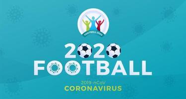 Coronavírus de cautela de bandeira de vetor de futebol 2020. parar o surto de ncov de 2019 perigo de coronavírus e risco de saúde pública, doença e surto de gripe. cancelamento de eventos esportivos e conceito de partidas