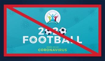 cancelamento 2020 vetor banner cautela coronavirus. perigo de coronavírus e risco de saúde pública, doença e surto de gripe. cancelamento de eventos esportivos e conceito de partidas