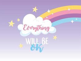 tudo ficará bem, estrelas de nuvem de arco-íris, mensagem positiva de letras de felicidade vetor
