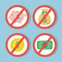 ícones de dinheiro com símbolo negado
