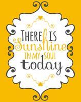 luz do sol no meu cartaz da arte da parede da alma vetor