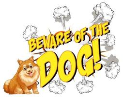 balão de fala cômico com cuidado com o texto do cão vetor