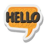 Olá, fale com um adesivo de bolha desenho engraçado vetor