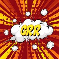 balão de fala em quadrinhos com palavras grr no estouro vetor