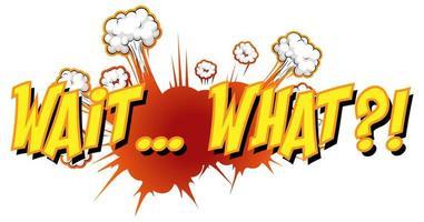 balão de fala em quadrinhos com espere que texto vetor