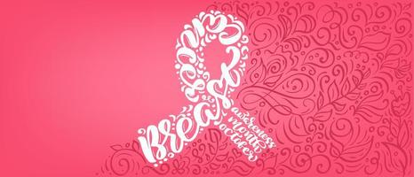 fita de banner rosa estilizada com vetor de citações de mama canser para outubro é a ilustração de letras de caligrafia do mês de conscientização do câncer no fundo rosa florescer
