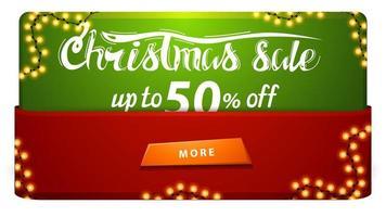 venda de natal, desconto de até 50, banner de desconto vermelho e verde com festão e botão.