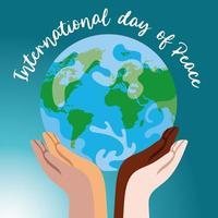 letras do dia internacional da paz com mãos inter-raciais erguendo o mundo vetor