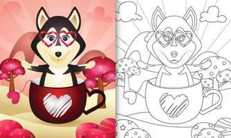 livro de colorir para crianças com um cachorro husky fofo na xícara para o dia dos namorados vetor
