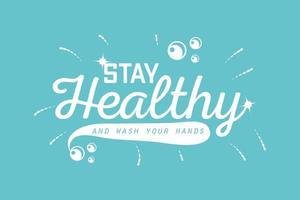 fique saudável e lave as mãos vetor