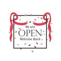 estamos abertos, bem-vindo de volta banner com fitas e confetes vetor