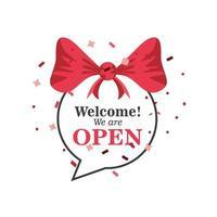 Bem-vindo, estamos abertos, bolha e arco com design de vetor de ícone de confete
