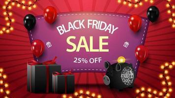 liquidação na sexta-feira negra, desconto até 25, banner rosa de desconto com presentes, cofrinho e balões vetor