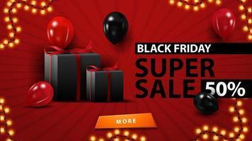 super venda black friday, até 50 de desconto, modelo vermelho criativo em estilo minimalista moderno com balões e presentes. vetor
