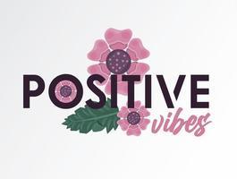 pôster floral com citação de vibrações positivas vetor