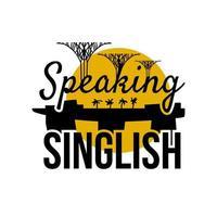 falando texto singlish. símbolo elegante do feriado de Singapura