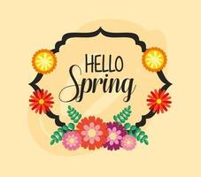 Olá pôster primavera com elegante moldura floral