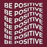 ser positivo, forma abstrata da ilustração do vetor do texto da onda. elemento gráfico vetorial com efeito de distorção para seu projeto