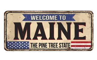 bem-vindo à placa vintage de metal enferrujado de Maine vetor