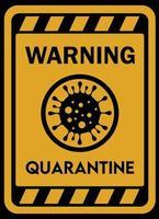 sinal de quarentena de aviso vetor