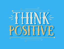 Pense em tipografia positiva vetor