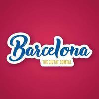 barcelona - frase de letras de mão desenhada. vetor