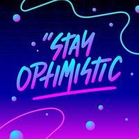 Fique Otimista Tipografia Vaporwave Vector