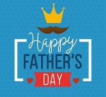 cartão de feliz dia dos pais com decoração de coroa e bigode vetor