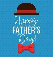 cartão de feliz dia dos pais com chapéu elegante e gravata borboleta vetor