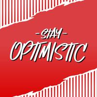 Fique Otimista Typograpgy Marker Ink Vector