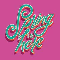 o design colorido decorativo de tipografia manuscrita com a primavera é o texto. primavera mão lettering ilustração design. ilustração vetorial plana colorida. vetor